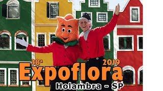 EXPO FLORA 2019 HOLAMBRA CIDADE DAS FLORES