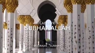 Labbayk - SubhanAllah (Nasheed)