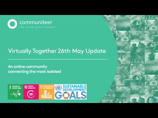 Virtually Together - Weekly Update 26/05