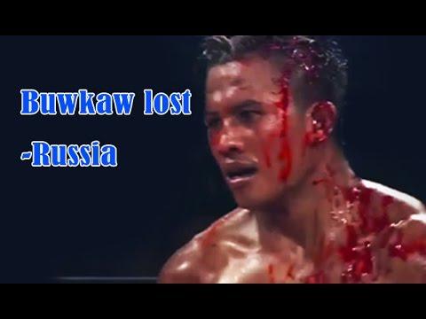 Buakaw lost ,Russia,