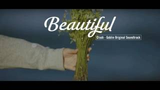 Download lagu Vietsub | Beautiful - Crush | Goblin OST