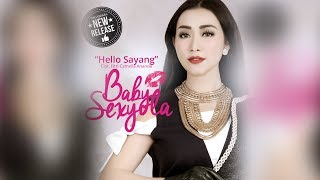 Cover images Baby Sexyola - Hello Sayang (Official Radio Release)