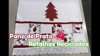 Como fazer panos de copa reciclando tecidos e retalhos – Natal