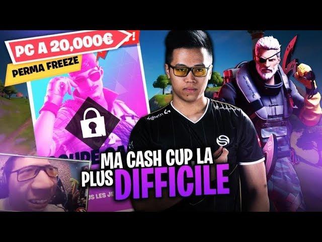 MA CASH CUP SOLO LA PLUS DIFFICILE ?! PC à 20 000€ = PERMA FREEZE