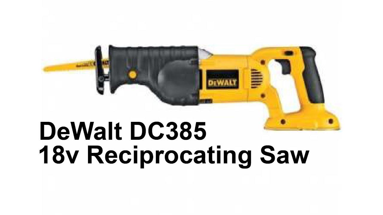 Dewalt dc385 reciprocating saw youtube greentooth Images