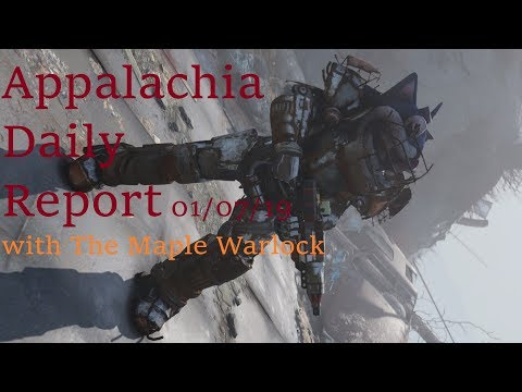 Appalachia Daily Report 01/07/19 with The Maple Warlock