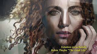 Robin Thicke - The Good Life