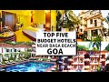 Hotel in GOA !! Best Budget Hotels  Near Baga Beach