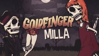 Goldfinger - Milla