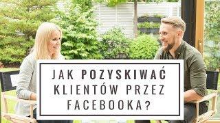 Jak pozyskiwać klientów przez Facebooka?            ➤ DARMOWY EBOOK W OPISIE! [TFB TV - 131]