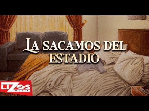 BANDA MS - LA SACAMOS DEL ESTADIO (LETRA)