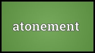 Atonement Meaning