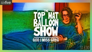 """God I Miss Greg"" 