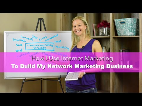How I Use Internet Marketing To Build Network Marketing