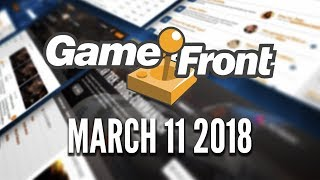GameFront RELAUNCHES March 11th 2018