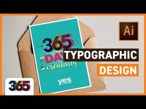 Typographic Design In Illustrator CC | Tips & Time-lapse #1/365 Days Of Creativity