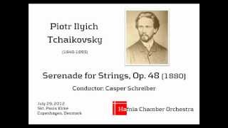 Tchaikovsky - Serenade for strings in C major, Op. 48 (1880)
