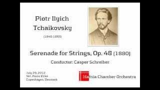 Tchaikovsky - Serenade for strings in C major, Op. 48 (1880)
