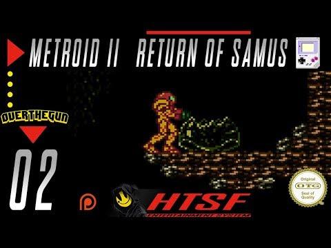[HTSF] Metroid II: Return of Samus [02]
