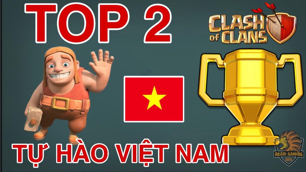 GAME THỦ 21 tuổi VIỆT NAM ĐỨNG TOP 2 THẾ GIỚI CLASH OF CLANS LÀ AI ?! Clash of clans   Akari Gaming