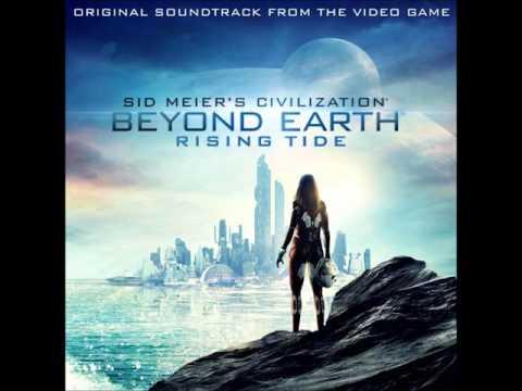 Sid Meier's Civilization: Beyond Earth - Rising Tide - Grant Kirkhope (Part 2)