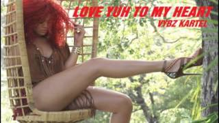 Vybz Kartel - Love Yuh To My Heart - [Official Single Version] HQ