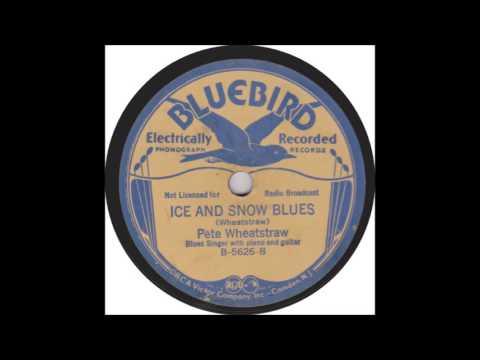 Peetie Wheatstraw  Ice And Snow Blues  BLUEBIRD 5626
