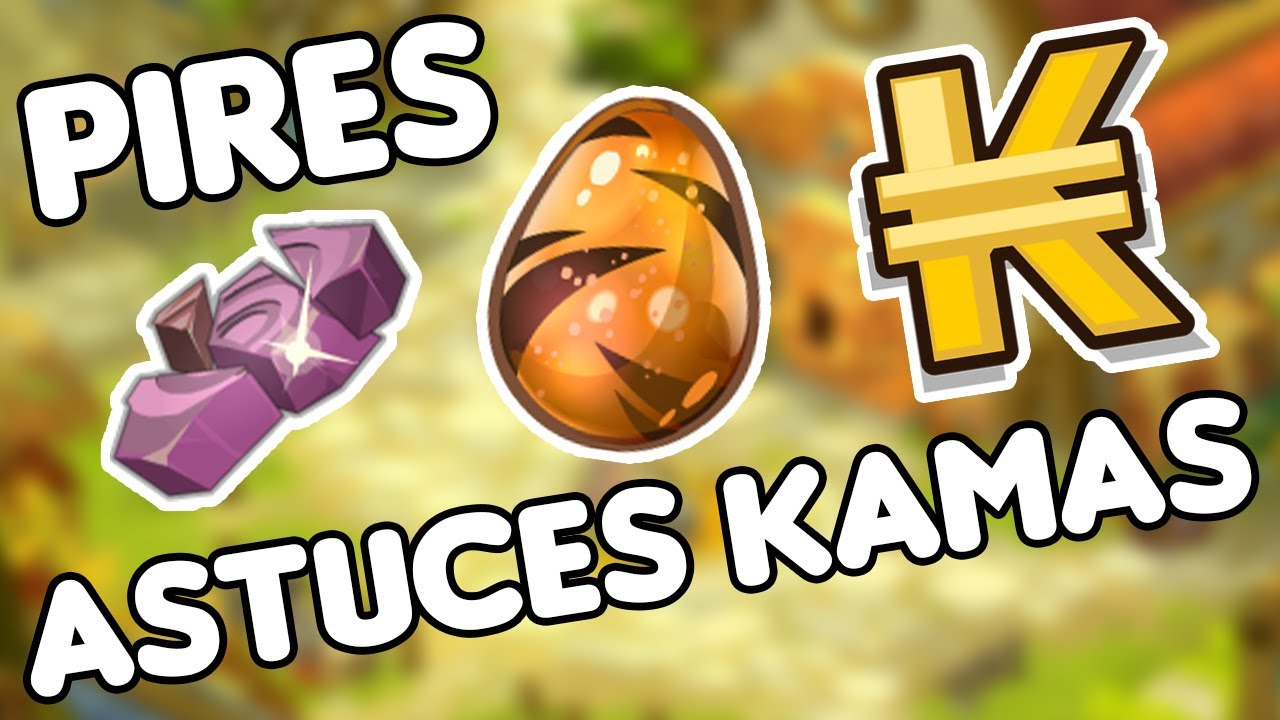 Download Les PIRES ASTUCES KAMAS de DOFUS !