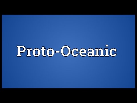 Proto-Oceanic Meaning