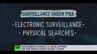Released memos show US can spy on press domestically using FISA warrants