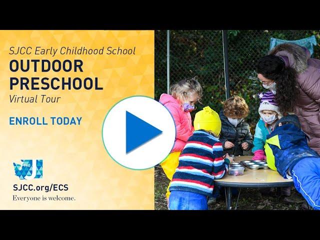 SJCC ECS - Outdoor Preschool Class - 2021 Virtual Tour