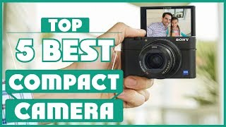 ✅  Best Compact Cameras In 2019 | Which Is The Best Compact Camera?