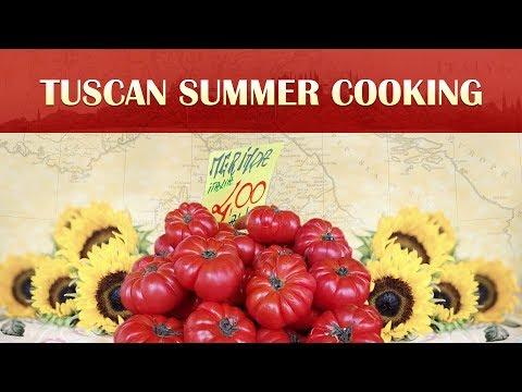 Tuscan Summer Cooking