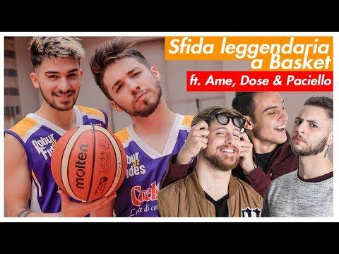 SFIDA LEGGENDARIA A BASKET 🏀 ft. Ame, Dose e Paciello   Matt & Bise