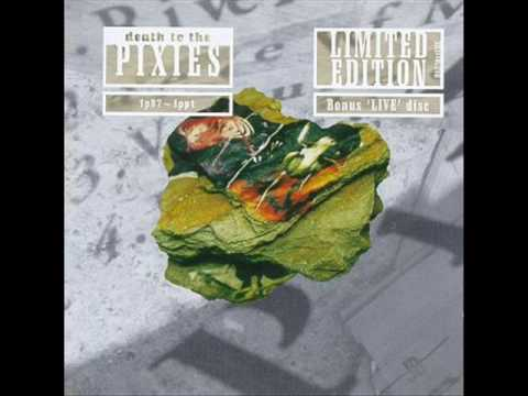 Pixies - Wave of Mutilation  Live version from