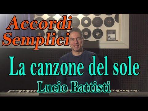 #7 LA CANZONE DEL SOLE (Lucio Battisti) - Tutorial Pianoforte - Accordi facili da imparare