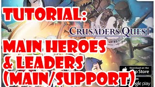 Crusaders Quest: Tutorial - Main Hero and Leaders (main/support)