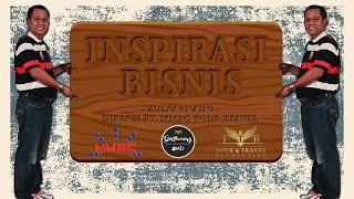 Inspirasi Bisnis Dari Pak Zulkarnaini Direksi PT. MMBC Tour Travel