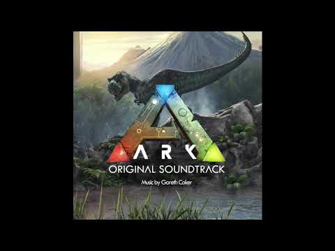 ARK Survival Evolved  - Original Soundtrack - Composed by Gareth Coker
