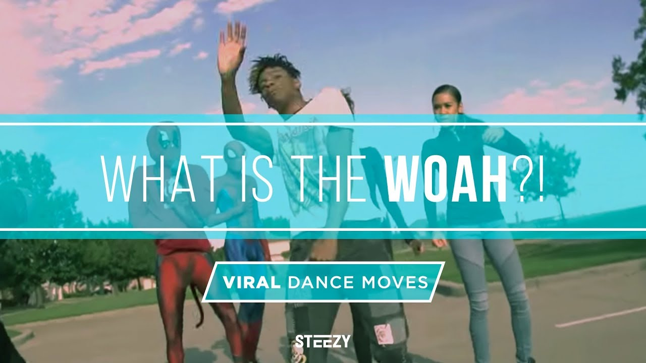 What Is The Woah? | Viral Dance Move Explained | STEEZY CO