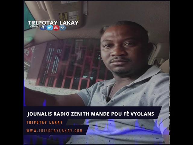 Jounalis Radio Zenith di l'ap bay zam, kob ak katouch pou fè revolisyon e voye Jovenel ale