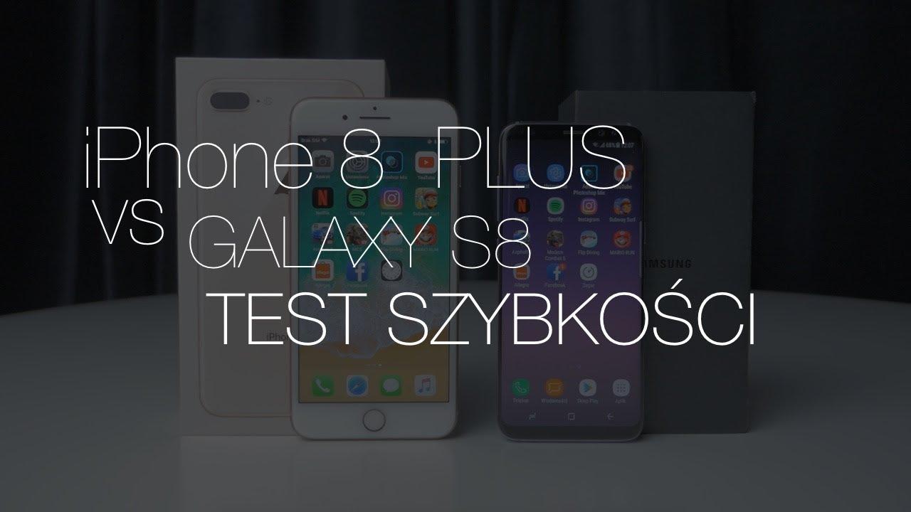iPhone 8 Plus vs Samsung Galaxy S8 – test szybkości. Który Waszym zdaniem wygra?