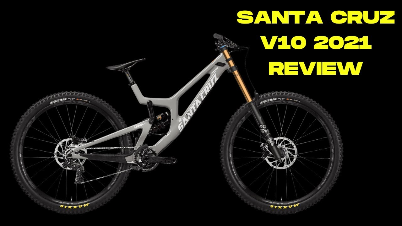 Santa Cruz V10 2021 Bike Review