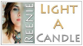 Reenie Mansata - Light A Candle | 2014 | Official Music Video (HD)