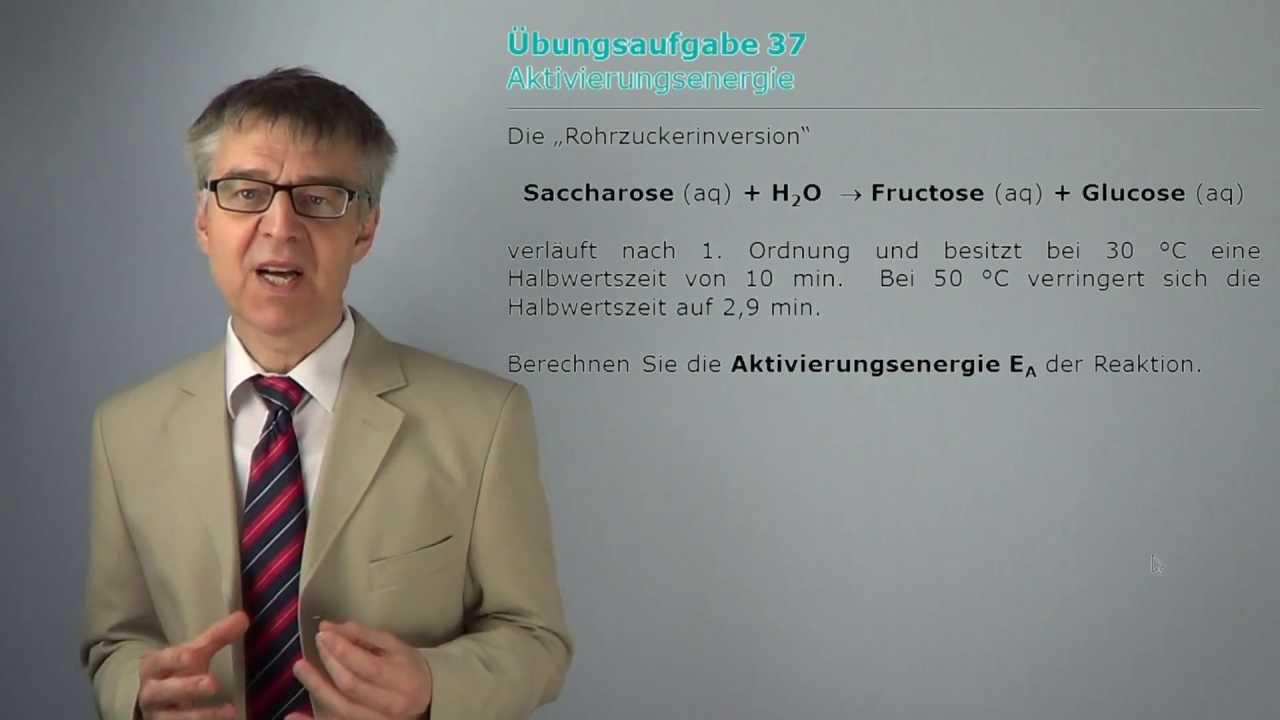 PCÜ37 Wie Bestimmt Man Die Aktivierungsenergie Einer