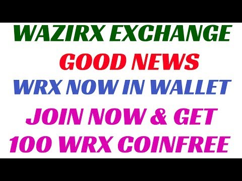 WAZIRX EXCHANGE GOOD NEWS :- WRX COIN NOW IN WALLET