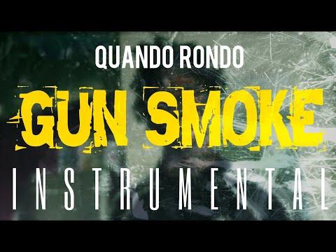 Quando Rondo - Gun Smoke [INSTRUMENTAL]   ReProd. by IZM