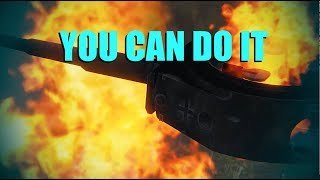 WOT - You Can Do It | World of Tanks