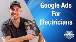 How To Do Google Adwords For Electricians - Get Leads Now