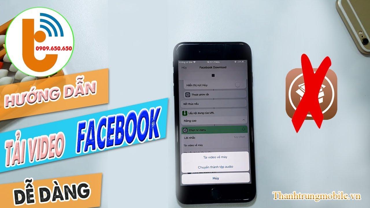 Hướng Dẫn Tải Video Bất Kì  trên Facebook về iPhone